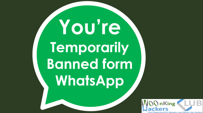 Temporarily banned from WhatsApp